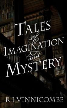 Tales of Imagination and Mystery
