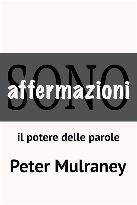 Affermazioni - Peter Mulraney - ebook