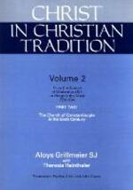 Christ in Christian Tradition, Volume Two: Part Two