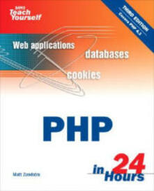 Sams Teach Yourself PHP in 24 Hours - Matt Zandstra - cover