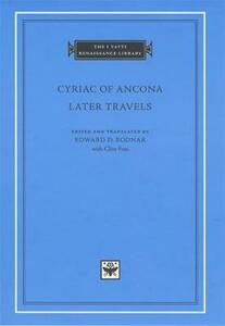 Cyriac of Ancona: Later Travels - cover