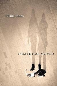 Israel Has Moved - Diana Pinto - cover