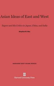 Asian Ideas of East and West - Stephen N Hay - cover