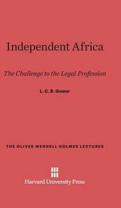 Independent Africa - L C B Gower - cover