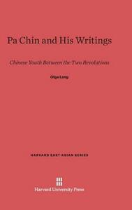 Pa Chin and His Writings - Olga Lang - cover