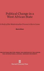 Political Change in a West African State - Martin Kilson - cover