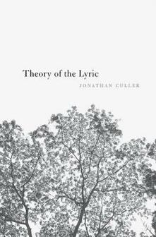 Theory of the Lyric - Jonathan Culler - cover