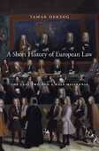 Libro in inglese A Short History of European Law: The Last Two and a Half Millennia Tamar Herzog