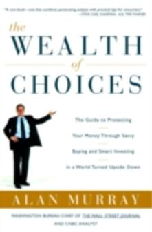Wealth of Choices