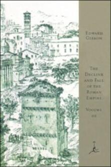 Decline and Fall of the Roman Empire, Volume III