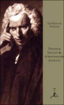 Tristram Shandy and A Sentimental Journey