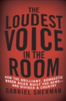 Loudest Voice in the Room