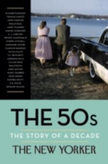 50s: The Story of a Decade