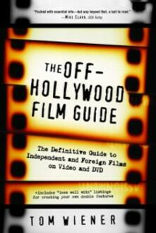 Off-Hollywood Film Guide