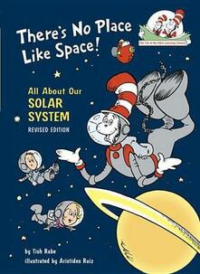 There's No Place Like Space: All about Our Solar System - Tish Rabe - cover