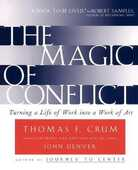 Libro in inglese The Magic of Conflict: Turning a Life of Work into a Work of Art Thomas Crum