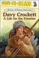 Davy Crockett: A Life on