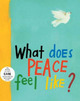What Does Peace Feel Lik