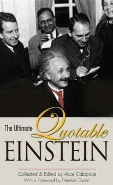 The Ultimate Quotable Einstein - Albert Einstein - cover