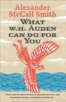 What W. H. Auden Can Do for You - Alexander McCall Smith - cover