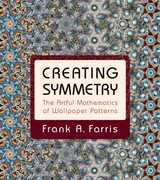 Libro in inglese Creating Symmetry: The Artful Mathematics of Wallpaper Patterns Frank A. Farris