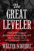 Libro in inglese The Great Leveler: Violence and the History of Inequality from the Stone Age to the Twenty-First Century Walter Scheidel