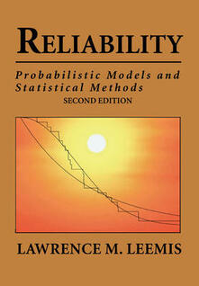 Reliability: probabilistic models and statistical methods - Lawrence M. Leemis - copertina
