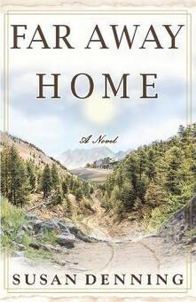 Far away home, an historical novel of the american West. Aislynn's story. Vol. 1 - Susan Denning - copertina