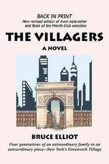 The Villagers. A novel of Greenwich Village - Bruce Elliot - copertina