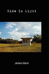 Hide in light - James M. Mann - copertina