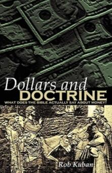 Dollars and doctrine - Rob Kuban - copertina