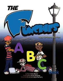 The funchies ABC book - Michael Joseph Brown - copertina