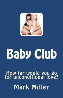 Baby Club - Mark Miller - copertina