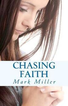 Chasing faith - Mark Miller - copertina
