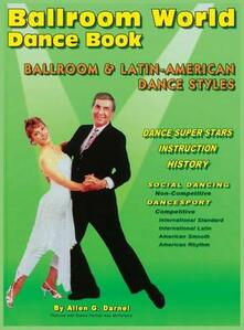 Ballroom world dance book revised - Allen G. Darnell - copertina