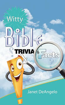 Witty bible Trivia & facts. Vol. 1 - Janet Deangelo - copertina