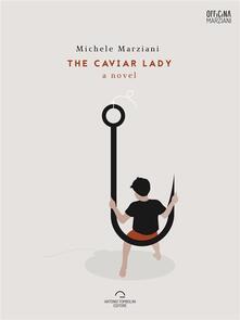 The Caviar Lady