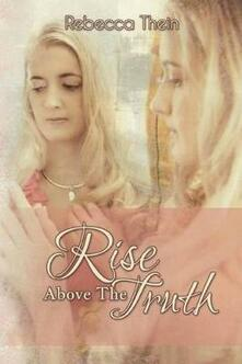 Rise Above the Truth