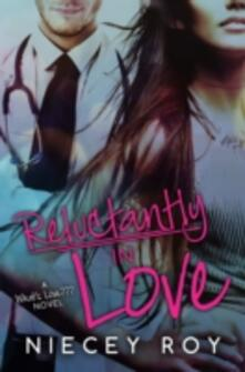 Reluctantly In Love