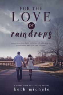 For the Love of Raindrops