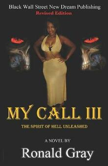 My Call III The Spirit Of Hell Unleashed