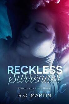 Reckless Surrender
