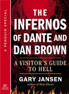 Infernos of Dante and Dan Brown