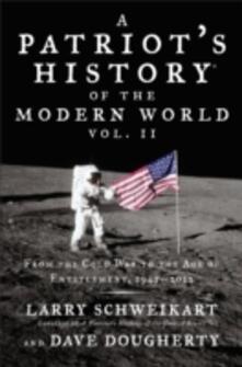 Patriot's History  of the Modern World, Vol. II