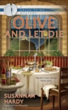 Olive and Let Die