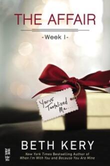 Affair: Week 1