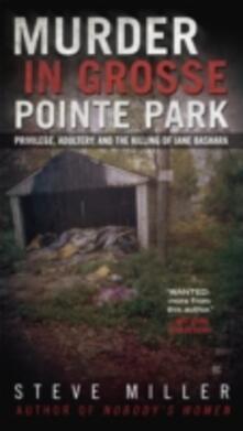 Murder in Grosse Pointe Park