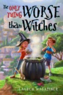 Only Thing Worse Than Witches