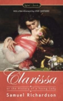 Clarissa: Or the History of a Young Lady