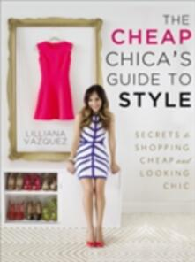 Cheap Chica's Guide to Style